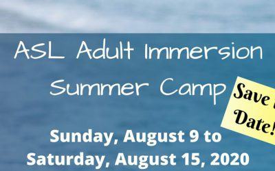 ASL Adult Summer Immersion Camp