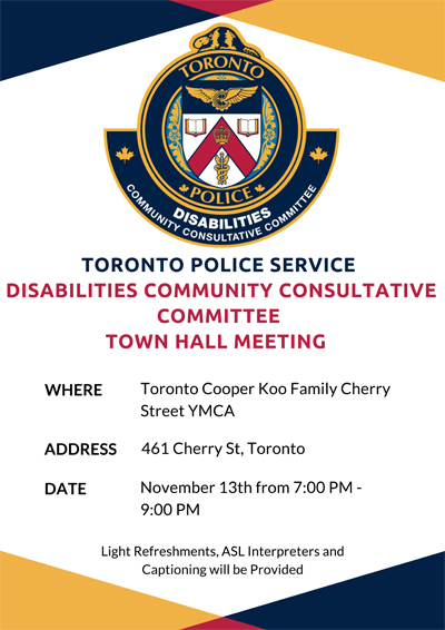 Toronto Police Services is hosting a Town Hall meeting and information session