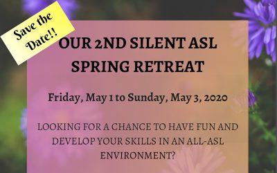 Silent ASL Adult Spring Weekend Retreat 2020
