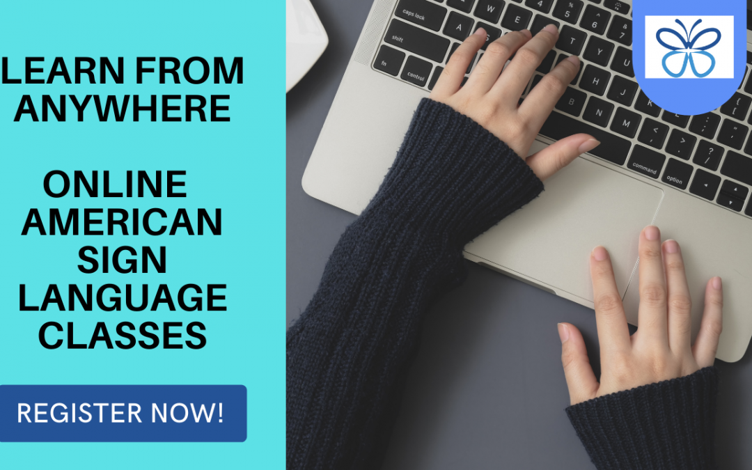 American Sign Language Virtual Classes for Fall 2021